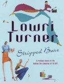 Turner, Lowri - Stripped Bare - 9780755302574 - KTJ0008665