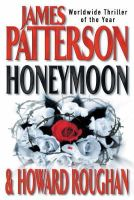 Patterson, James, Patterson, James, Patterson, James, Patterson, James - Honeymoon (Export, Airside and Ireland Only) - 9780755305766 - KTG0000508