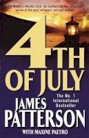 Patterson, James; Paetro, Maxine - 4th of July (Womens Murder Club 4) - 9780755305834 - KTM0002711