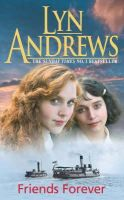Lyn Andrews - Friends Forever - 9780755308408 - KNH0002855