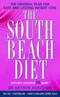 Agatston, Arthur - The South Beach Diet: A Doctor's Plan for Fast and Lasting Weight Loss - 9780755311309 - KRF0038254