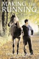 Balding, Ian - Making the Running - 9780755312795 - V9780755312795