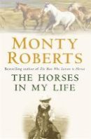 Roberts, Monty - The Horses in My Life - 9780755313457 - V9780755313457
