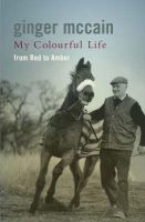 McCain, Ginger - My Colourful Life: From Red to Amber - 9780755313730 - KRF0027912