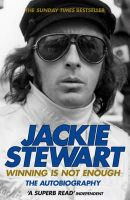 Sir Jackie Stewart - Winning Is Not Enough: The Autobiography - 9780755315390 - V9780755315390