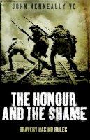 Kenneally, John - The Honour and the Shame - 9780755316120 - V9780755316120