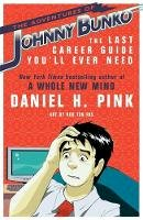 Pink, Daniel H. - The Adventures of Johnny Bunko - 9780755318735 - V9780755318735