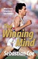 Coe, Sebastian - The Winning Mind - 9780755318841 - V9780755318841