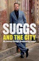 Suggs - Suggs and the City - 9780755319268 - V9780755319268