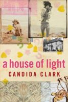 Clark, Candida - House of Light - 9780755323302 - KRF0037376