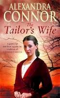 Connor, Alexandra - The Tailor's Wife - 9780755323722 - KRA0002346