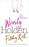 Holden, Wendy - Filthy Rich - 9780755325139 - KNW0005541