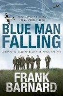 Barnard, Frank - Blue Man Falling - 9780755325559 - KHN0000555
