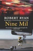 Ryan, Robert - Nine Mil - 9780755325603 - V9780755325603