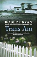 Ryan, Robert - Trans Am - 9780755325610 - V9780755325610