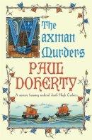 Doherty, Paul - The Waxman Murders - 9780755328840 - V9780755328840