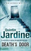 Jardine, Quintin - Death's Door - 9780755329113 - V9780755329113