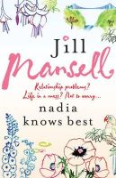 Mansell, Jill - Nadia Knows Best - 9780755332618 - KTG0005569