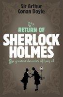 Doyle, Arthur Conan - The Return of Sherlock Holmes - 9780755334414 - 9780755334414