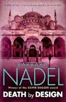 Nadel, Barbara - Death by Design (Inspector Ikmen Mysteries) - 9780755335695 - V9780755335695