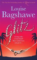 Bagshawe, Louise - Glitz - 9780755336074 - KOC0008002