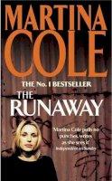Cole, Martina - The Runaway - 9780755336685 - KSG0011810