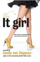Von Ziegesar, Cecily - The It Girl - 9780755339976 - KRF0008378