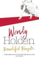 Holden, Wendy - Beautiful People - 9780755342549 - KTJ0026402