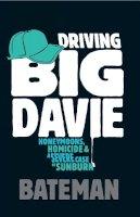 Bateman, ' - Driving Big Davie - 9780755343645 - V9780755343645