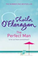 O'Flanagan, Sheila - The Perfect Man - 9780755343812 - KTM0004609