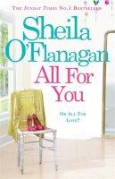 O'Flanagan, Sheila - All for You - 9780755343867 - KIN0007711