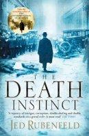 Rubenfeld, Jed - Death Instinct - 9780755344000 - KAK0011218