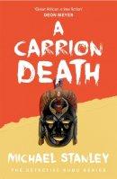 Michael Stanley - A Carrion Death - 9780755344062 - V9780755344062