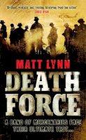 Lynn, Matt - Death Force - 9780755344956 - V9780755344956