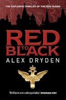 Dryden, Alex - Red to Black - 9780755345014 - KRF0038331