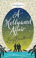 Broadbent, Lucy - Hollywood Affair - 9780755345243 - V9780755345243