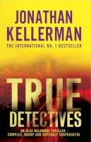 - True Detectives (Alex Delaware) - 9780755345304 - KSG0016892