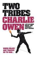 Owen, Charlie - Two Tribes - 9780755345717 - V9780755345717
