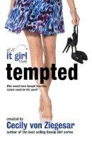 Cecily Von Ziegesar,Cecily Von Ziegesar - Tempted: An it Girl Novel - 9780755346707 - KRF0023441