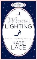 Lace, Kate - Moonlighting - 9780755347933 - V9780755347933