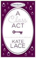 Lace, Kate - Class Act - 9780755347940 - V9780755347940