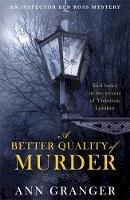 Granger, Ann - Better Quality of Murder - 9780755349098 - V9780755349098