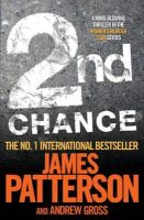 Andrew Gross James Patterson - 2nd Chance (Womens Murder Club 2) - 9780755349272 - V9780755349272