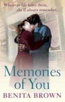 Brown, Benita - Memories of You. by Benita Brown - 9780755352920 - KOC0002674