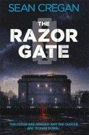 Cregan, Sean - The Razor Gate - 9780755358083 - KST0010975