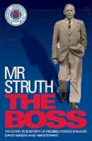 Mason, David, Stewart, Ian - Mr Struth: The Boss - 9780755365494 - V9780755365494