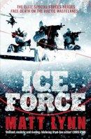 Matt Lynn - Ice Force (Death Force) - 9780755371747 - V9780755371747