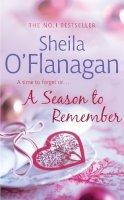 O'Flanagan, Sheila - A Season to Remember - 9780755375134 - KSG0006444