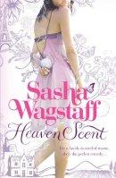Sasha Wagstaff - Heaven Scent - 9780755378159 - V9780755378159