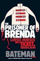 Bateman, Colin - The Prisoner of Brenda - 9780755378692 - V9780755378692